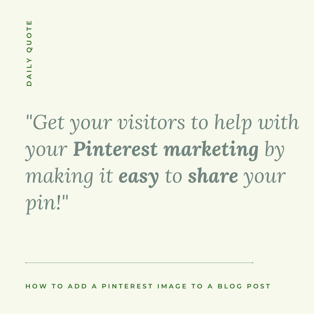 Quote to get your visitors to help with your Pinterest marketing